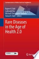Rare Diseases in the Age of Health 2 0 Book