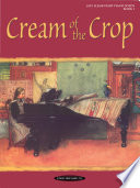 Cream of the Crop  Book 1