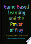 Game Based Learning and the Power of Play