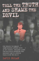 Tell the Truth and Shame the Devil Book