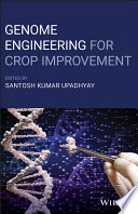 Genome Engineering for Crop Improvement