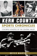 Pdf Kern County Sports Chronicles Telecharger