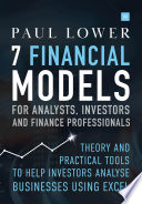 7 FINANCIAL MODELS FOR ANALYSTS  INVESTORS AND FINANCE PROFESSIONALS