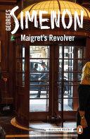 Maigret's Revolver [Pdf/ePub] eBook