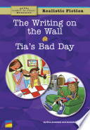 The Writing On The Wall Tia S Bad Day