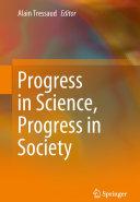 Progress in Science, Progress in Society