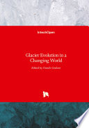 Glacier Evolution in a Changing World