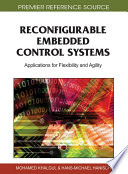 Reconfigurable Embedded Control Systems  Applications for Flexibility and Agility