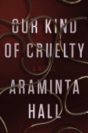 link to Our kind of cruelty in the TCC library catalog