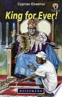Books - Junior African Writers Series Lvl 4: King for Ever! | ISBN 9780435892951
