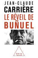 Réveil de Buñuel (Le)