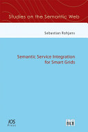 Semantic Service Integration for Smart Grids