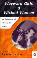 Wayward Girls   Wicked Women