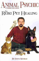 Animal Psychic Communication Plus Reiki Pet Healing