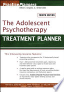 """The Adolescent Psychotherapy Treatment Planner"" by Arthur E. Jongsma, Jr., L. Mark Peterson, William P. McInnis, Timothy J. Bruce"