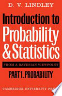 Introduction to Probability and Statistics from a Bayesian Viewpoint, Part 1, Probability