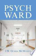 Psych Ward Book