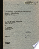 Low density  High strength Intermetallic Matrix Composites by XD  trademark  Synthesis