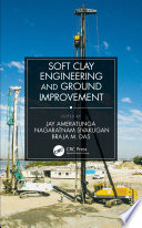 Soft Clay Engineering and Ground Improvement