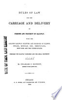 Rules of Law for the Carriage and Delivery of Persons and Property by Railway