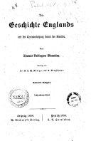 Die Geschichte Englands seit der thronbesteigung Jacob des Zweiten von Thomas Babington Macaulay , Uebers. von G. F. W. Rödiger und A. Kretzschmar
