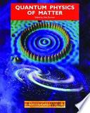 Quantum Physics of Matter Book PDF
