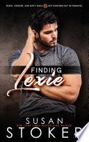 Finding Lexie  A Navy SEAL Military Romantic Suspense