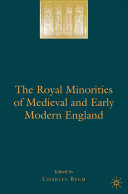 The Royal Minorities of Medieval and Early Modern England Book
