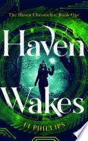 Haven Wakes