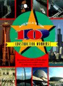 America s Top 10 Construction Wonders
