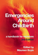 Emergencies Around Childbirth