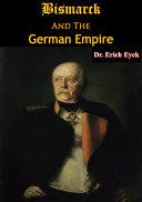 Bismarck And The German Empire [Pdf/ePub] eBook