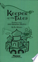 Keeper of the Tales Stories from 1001 Arabian Nights