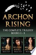 ARCHON RISING Trilogy Box Set (Books 1 - 3)