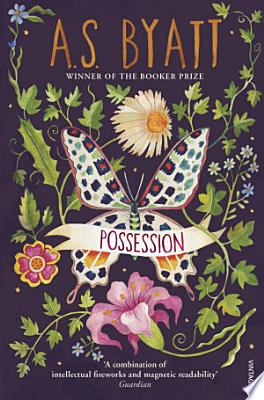 Book cover of 'Possession' by A S Byatt