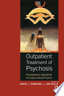 Outpatient Treatment of Psychosis Book