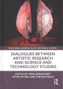 Dialogues Between Artistic Research and Science and Technology Studies