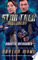 Star Trek  Discovery  Drastic Measures Book