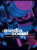 The Media and Social Theory