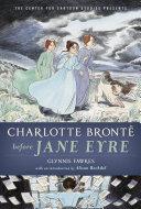 Pdf Charlotte Brontë before Jane Eyre