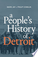 A People's History of Detroit