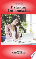 Approach to PROFESSIONAL COMMUNICATION