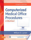 Computerized Medical Office Procedures E-Book