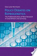 Policy Debates On Reprogenetics Book PDF