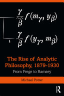 The Rise of Analytic Philosophy  1879   1930