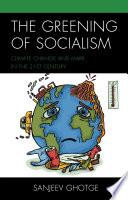 The Greening of Socialism