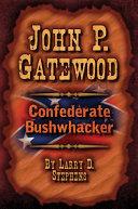 John P  Gatewood