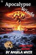 Apocalypse Winds Large Print Edition