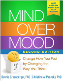 Mind Over Mood  Second Edition