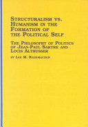 Structuralism Vs Humanism In The Formation Of The Political Self
